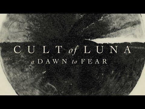 """Cult of Luna """"A Dawn to Fear"""" (FULL ALBUM)"""