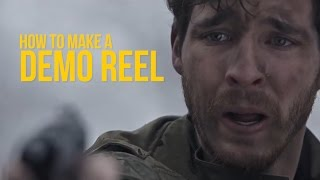 What makes a GREAT DEMO REEL??? + 5 tips to make yours better!