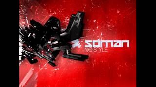 Soman Noistyle [HQ]