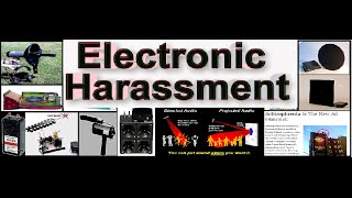 Electronic Harassment-Sound Torture & Neighbors Involvement
