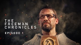 half-Life Movie (Live Action) The Freeman Chronicles: Episode 1 - Directed by Ian James Duncan