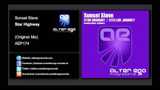 Sunset Slave - Star Highway [Alter Ego Progressive]