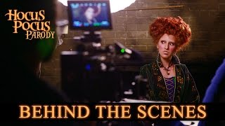 Behind The Scenes: Hocus Pocus Parody by The Hillywood Show®