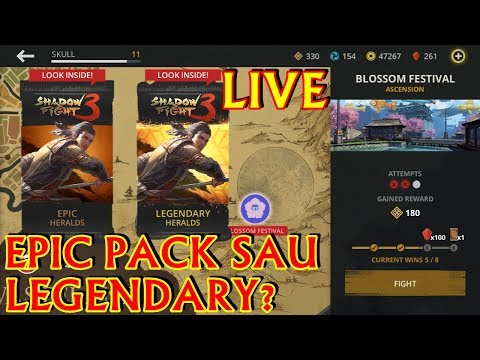 LIVE 78 | EPIC PACK SAU LEGENDARY? | SHADOW FIGHT 3