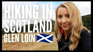 CHATTY SOLO HIKE (CAUGHT VLOGGING!) | GLEN LOIN, SCOTLAND