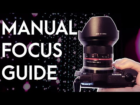 Sony Mirrorless Manual Focus Guide