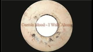 Carrols Mood - No One
