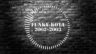 Funkot Vol 8 - Funky Kota 2002 - 2003