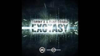 Tommy K & Dany Cohiba - Exctasy