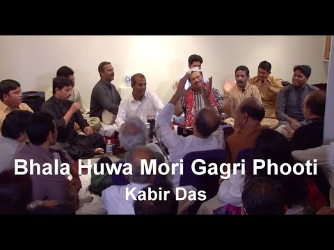 Bhala Huwa Mori Gagri Phooti   Kabir