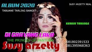 """Download lagu SUSY ARZETTY 2020 KLASIC """"DI GRAYANG LAKA"""""""