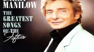 Barry Manilow - Love Is A Many Splendored Thing
