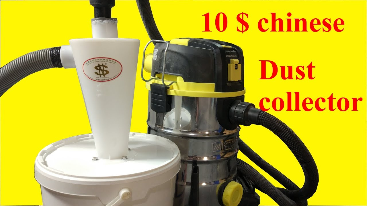 10$ chinese cyclone dust collector  Build and test