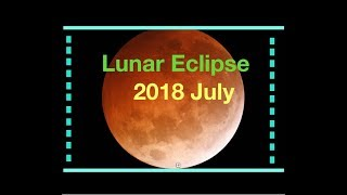 Total Lunar Eclipse • July 27, 2018 • Animation