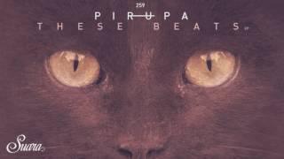 Pirupa - Back To Bass (Original Mix) [Suara]