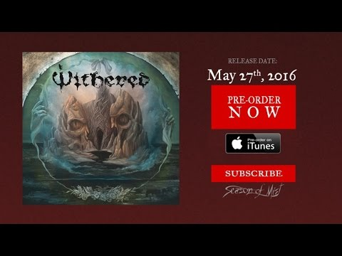 Withered - Distort, Engulf (Official Premiere)