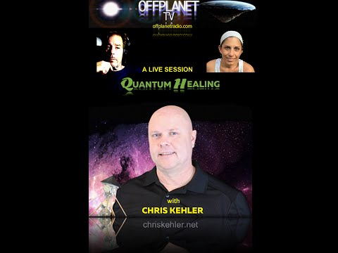 OffPlanet TV 09-21-16 Chris Kehler Live Quantum Healing Session