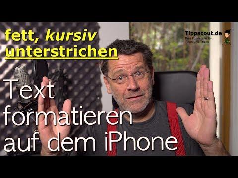 iPhone Text formatieren -  fett, kursiv, unterstrichen in Mail, Notizen, Whatsapp