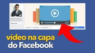 Vídeo na Capa do Facebook - Como Criar o seu? Tutorial SIMPLES!