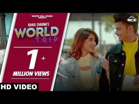 World Trip Song (Lyrics) Rahul Sharma   Punjabi song