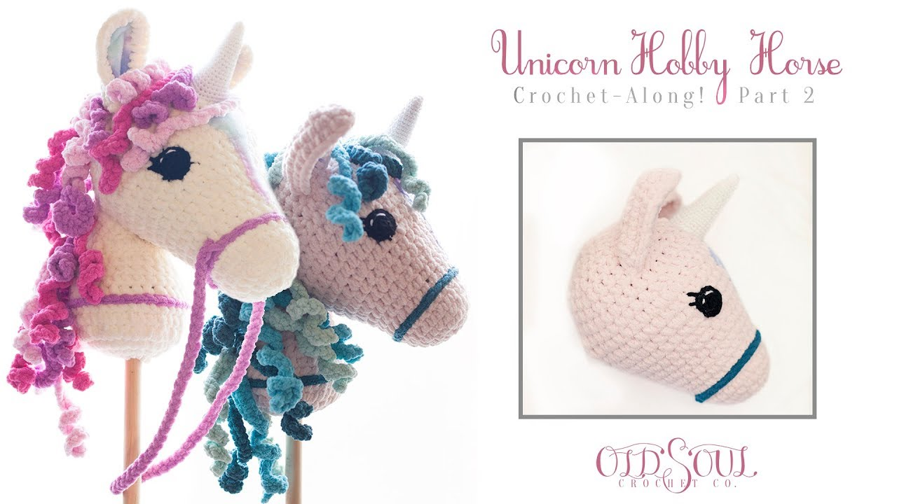 "Unicorn ""Hobby Horse"" Crochet-Along! 