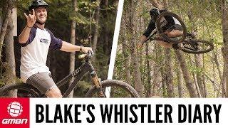 Blake's Pro Diary | Crankworx Whistler