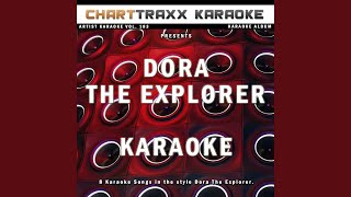 We Did It (Karaoke Version In the Style of Dora The Explorer)