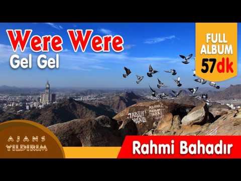 were were - Rahmi Bahadır