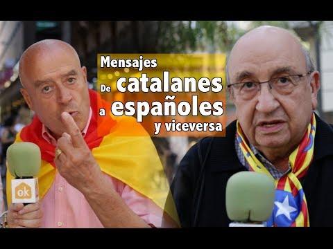 Mensajes de Catalanes a Españoles y viceversa