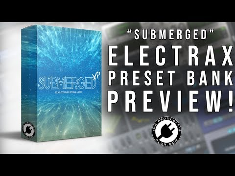 Submerged (ElectraX Bank) - The Producer's Plug