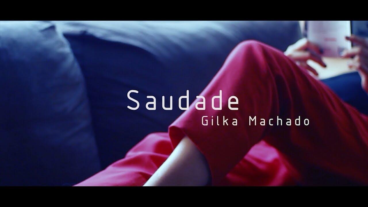 """Resultado de imagem para """"Saudade"""" - Gilka Machado"""