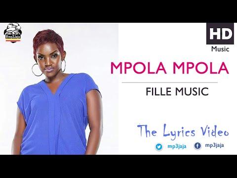 Mpola Mpola [Slowly] The Lyrics Video - Fille Music New Ugandan Music July 2016