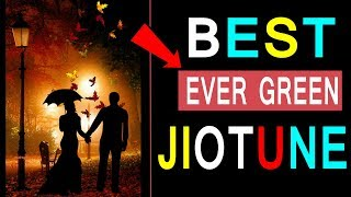 Best Ever Green Song For Lovers Only | Best Romantic Jio Caller Tune