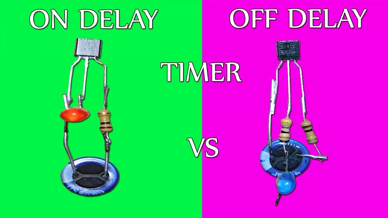 ON Delay vs OFF Delay Timer Circuit  YouTube