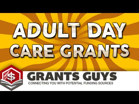 Adult Day Care Grants