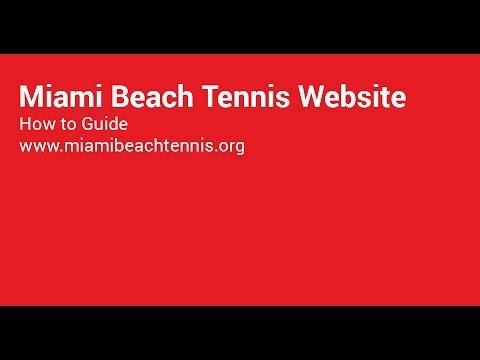 Miami Beach Tennis Website How to Guide