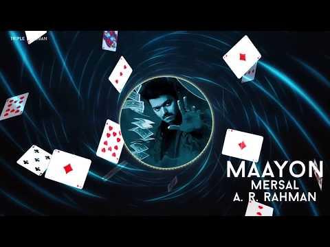 Maayon Song | Mersal BGM | AR Rahman , Vijay , Atlee