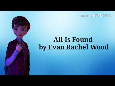 "All Is Found By Evan Rachel Wood- ""Frozen 2"" (Lyrics)"