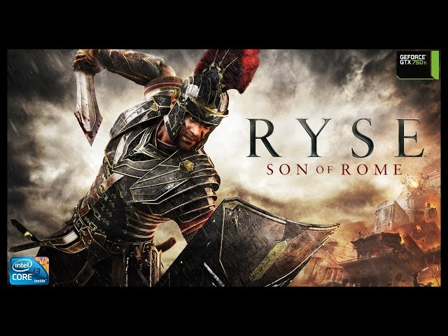 Ryse:  Son Of Rome - I3 3250 + Gtx 750ti - Full Hd