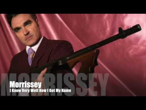 MORRISSEY - I Know Very Well How I Got My Name (Single Version)