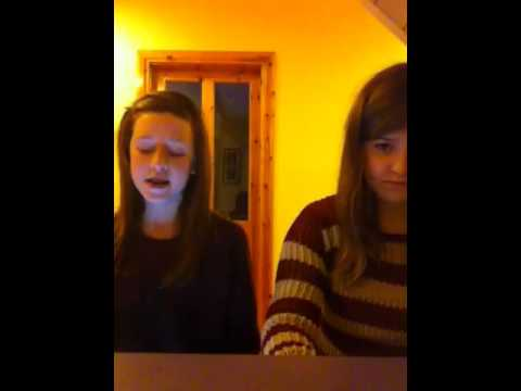 Skyscraper cover by sinead and Niamh