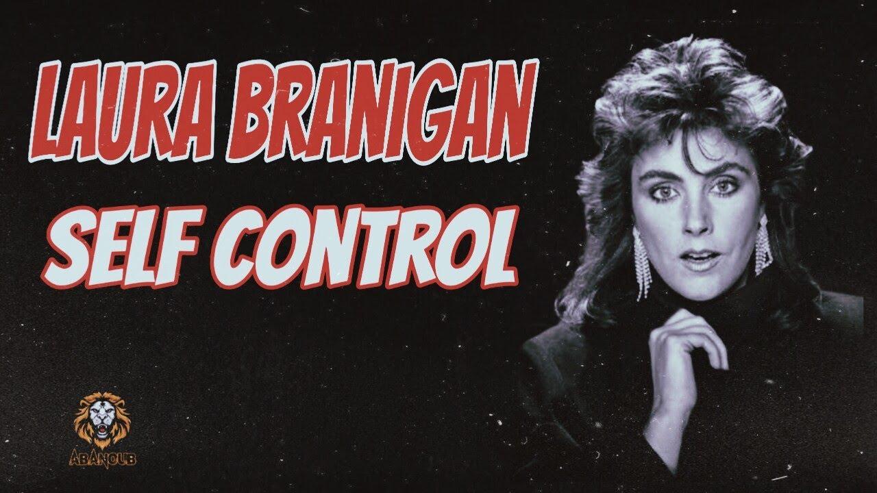 دانلود آهنگ زیبای Laura Branigan - Self Control | طرفداری