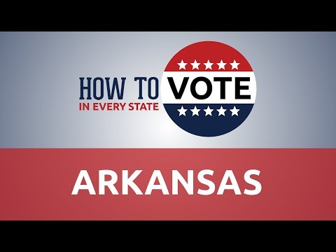 How To Vote In Arkansas In 2018