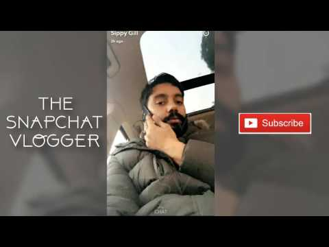 Sippy Gill Latest Snapchat Video ✴...