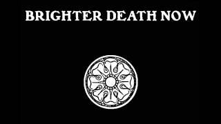 Brighter Death Now - Soul in Flames