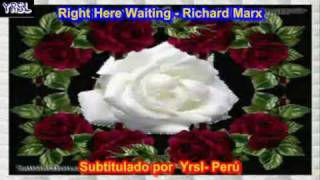 Right Here Waiting - Richard Marx ( SUBTITULADA ESPAÑOL INGLES )