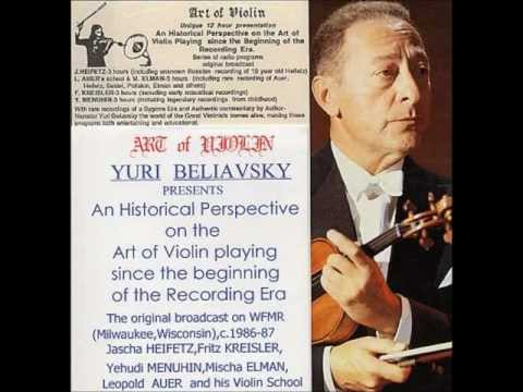 """Art of Violin"": Jascha Heifetz, Part 5. Created by Yuri Beliavsky. wmv"