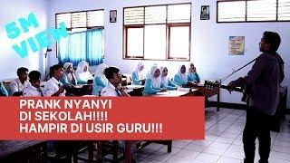 Gambar cover Prank nyanyi di sekolah (HAMPIR DI USIR GURU!!!)