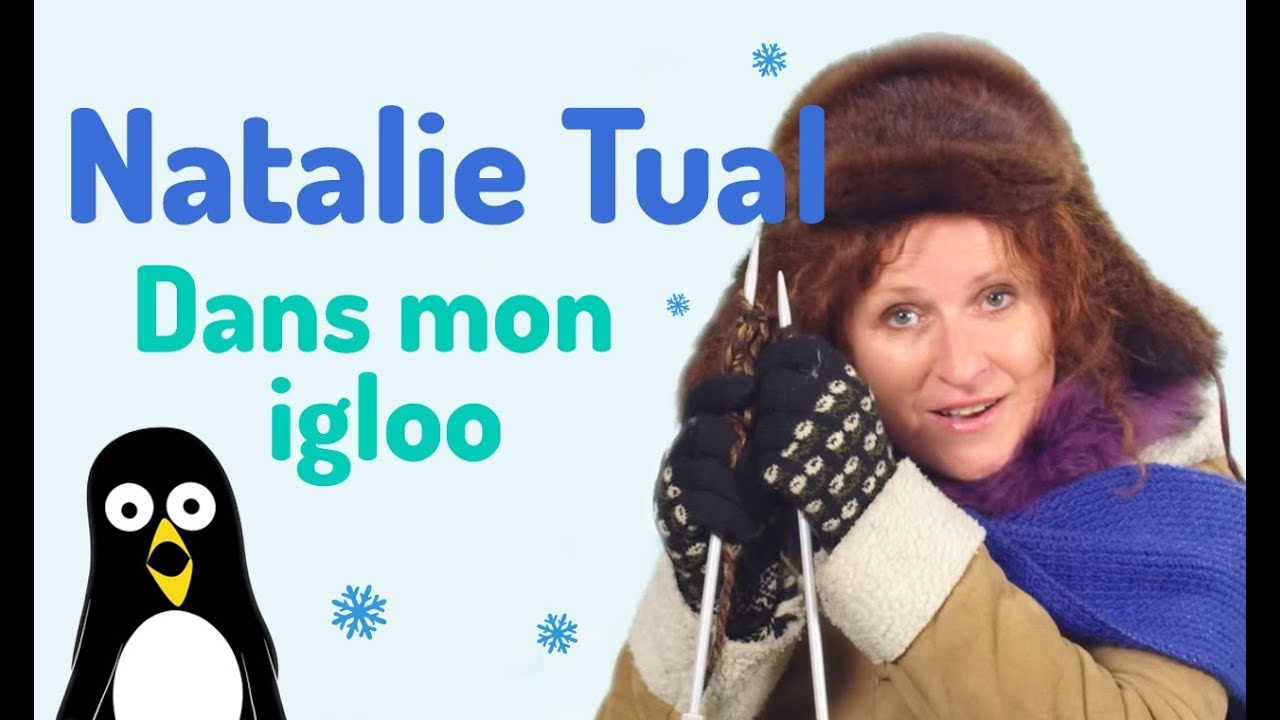 Dans mon igloo clip natalie tual youtube for Dans mon igloo
