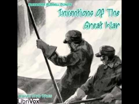 Inventions Of The Great War (FULL Audiobook)